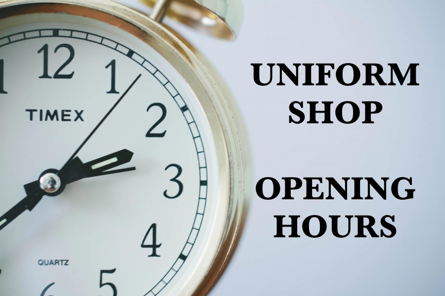 Uniform Shop Opening Hours